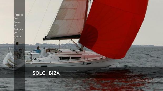 boat in sant antoni de portmany 12 metres 2