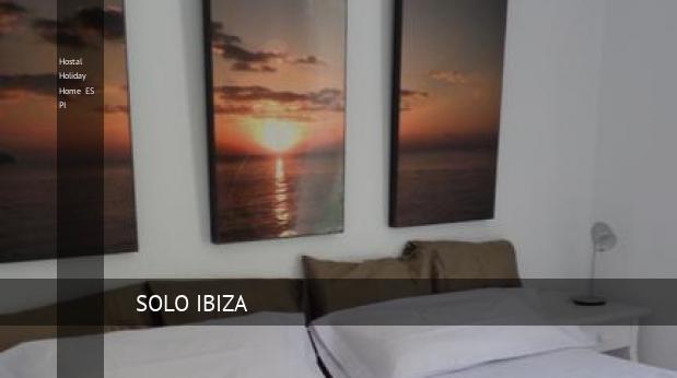 hostal holiday home es pi