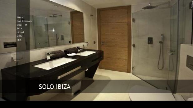 hostal five bedroom villa in ibiza ciudad with pool reverva 3