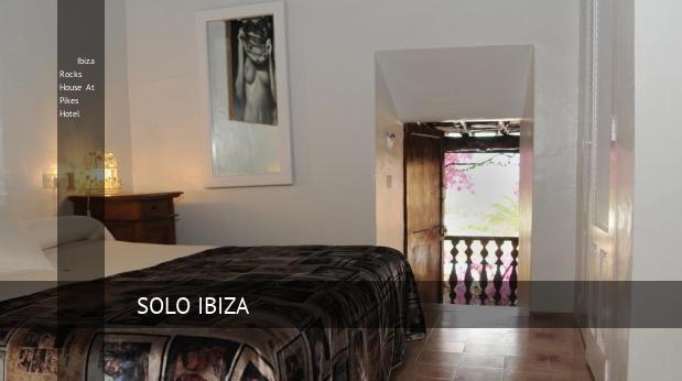 ibiza rocks house at pikes hotel reverva 3