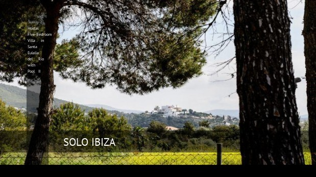 hostal five bedroom villa in santa eulalia del rio with pool ii reverva 3