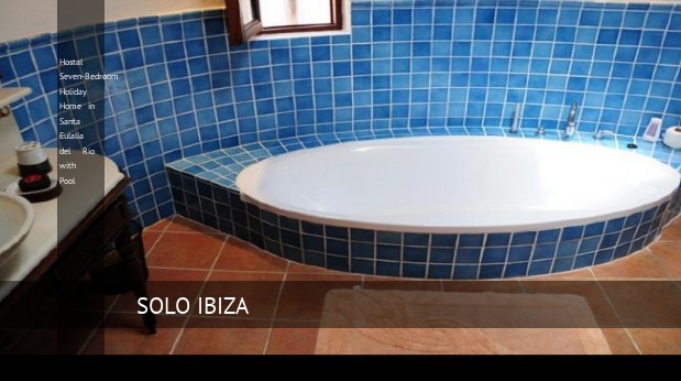 hostal seven bedroom holiday home in santa eulalia del rio with pool reverva 3