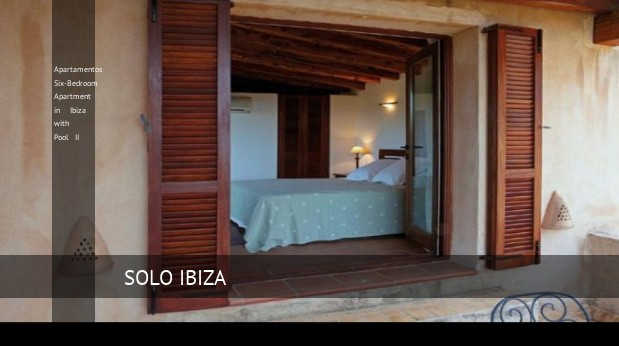 apartamentos six bedroom apartment in ibiza with pool ii reverva 3